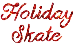 Holiday Skate